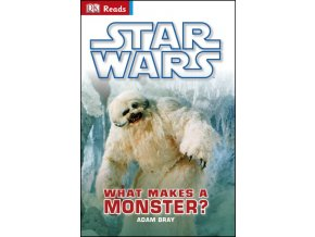 Star Wars ™  What Makes  A Monster?